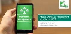 Mobile Workforce Management with PocketHCM : http://blog.pockethcm.com/mobile-workforce-management-with-pocket-hcm/