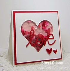 """We are challenging you with a: """"Shaker Cards"""" I created a Valentine Shaker for this weeks challenge using some d. Valentines Day Cards Handmade, Valentine Crafts, Greeting Cards Handmade, Karten Diy, Window Cards, Engagement Cards, Quilling Cards, Shaker Cards, Anniversary Cards"""