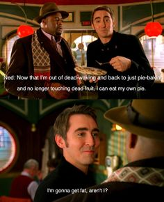 Pushing Daisies; I love this show. It warms my heart.