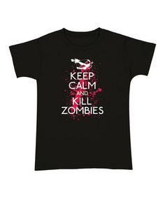 Love this KidTeeZ Black 'Keep Calm and Kill Zombies' Tee - Women by KidTeeZ on #zulily! #zulilyfinds