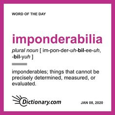 Word of the Day - imponderabilia Weird Words, More Words, New Words, Vocabulary Building, Vocabulary Words, English Vocabulary, English Adjectives, Learn English Words, Writers Write
