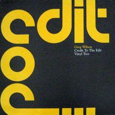 Greg Wilson - Credit To The Edit - Vinyl Two