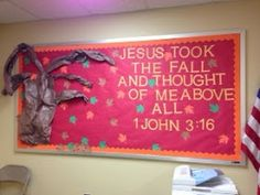 Blessings for Bible School Teachers: Bulletin Board: Jesus Took the Fall