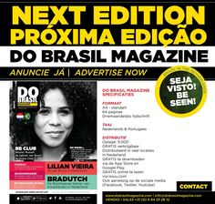 NeXT Edition of DO BRASIL Magazine NEW SIZE A4.  www.dobrasilmagazine.com