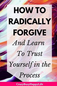 Even in the face of devastating, heart wrenching pain, you can make your way to forgiveness if you trust yourself, accept your emotions as the messengers they are, and allow it to unfold in your own way. I do hope that these lessons I learned will help you along the way.