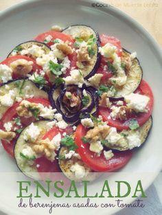Cocina de Muerte Lenta: Ensalada de Berenjenas Asadas con Tomate
