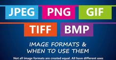 The five most common image formats are: JPG, PNG, GIF, TIFF and BMP. Each has their advantages and knowing which format to use and when can be helpful.