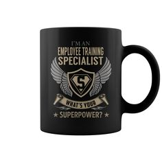 I'm an Employee Training Specialist What's Your Superpower Job Mug #gift #ideas #Popular #Everything #Videos #Shop #Animals #pets #Architecture #Art #Cars #motorcycles #Celebrities #DIY #crafts #Design #Education #Entertainment #Food #drink #Gardening #Geek #Hair #beauty #Health #fitness #History #Holidays #events #Home decor #Humor #Illustrations #posters #Kids #parenting #Men #Outdoors #Photography #Products #Quotes #Science #nature #Sports #Tattoos #Technology #Travel #Weddings #Women
