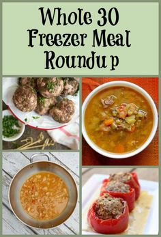 20+ Whole30 Freezer Meals! Easy prep to make your next Whole 30 a breeze!