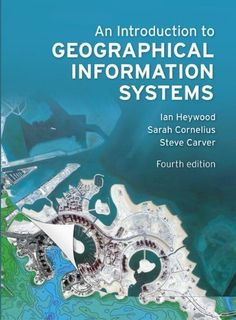 An Introduction to Geographical Information Systems. Click on the image to check availability.