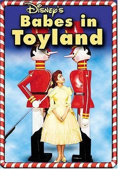 Holiday movies to watch together as a family. Love love love babes in toy land