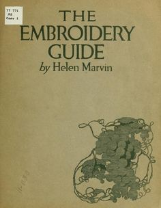 """""""The Embroidery Guide"""" (1910) - Online Vintage Instruction Book"""