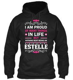 Proud Of Being An Estelle ! Black Sweatshirt Front