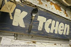 inspiration only.....Barn Wood sign for the kitchen