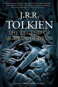 The Legend of Sigurd and Gudrún by J.R.R. Tolkien http://www.amazon.com/dp/0547394578/ref=cm_sw_r_pi_dp_HqUCub0128PBV