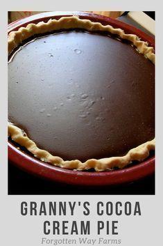 Granny's Cocoa Cream Pie, I LOVE this recipe! It's amazing. chocolate pies My granny's cocoa cream pie Köstliche Desserts, Delicious Desserts, Dessert Recipes, Lemon Desserts, Plated Desserts, Recipes Dinner, Drink Recipes, Chocolate Pie Recipes, Chocolate Desserts