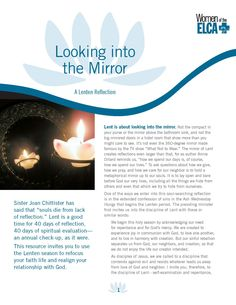 Here's another Lenten resource, especially helpful as we enter this season. http://www.womenoftheelca.org/resource---looking-into-the-mirror-news-43.php