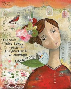 """Gentle Courage"" by kelly rae roberts"