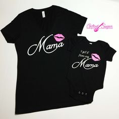 Get it From my Mama, Mommy & Me Shirts, Gifted Sugar