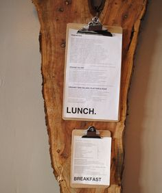 Clipboards are an easy way to display daily menus.