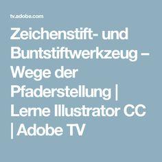 Zeichenstift- und Buntstiftwerkzeug – Wege der Pfaderstellung | Lerne Illustrator CC | Adobe TV