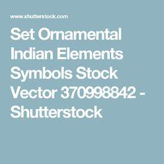 Set Ornamental Indian Elements Symbols Stock Vector 370998842 - Shutterstock