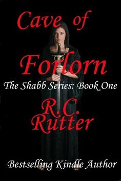 Cave Of Forlorn (The Shabb Series) by R.C. Rutter, http://www.amazon.com/dp/B00422LGDC/ref=cm_sw_r_pi_dp_A.LQrb0863AVC