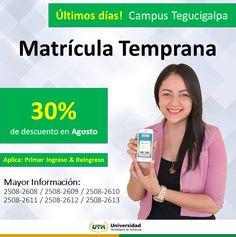 Obtén un 30 % de descuento al matricularte este mes de agosto. #UTH #Honduras