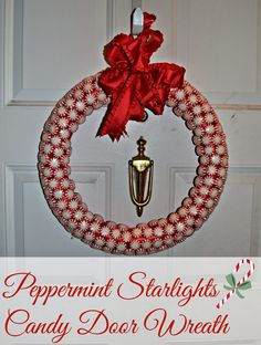 Peppermint Starlights Candy Door Wreath.  Candy Door Wreath.  Christmas Wreath.  Easy Christmas decorations.  Peppermint Candy Wreath  #DIY