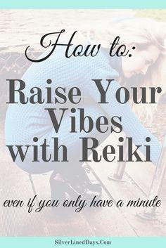 raise vibrations with reiki, raise vibes, chakras, law of attraction, reiki, reiki energy, reiki healing, energy healing, metaphysical, spirituality, spiritual awakening, empath