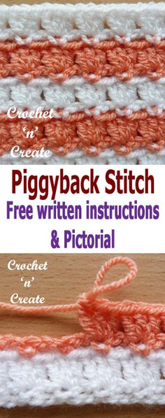 crochet piggyback stitch pictorial, an easy stitch pattern that can be used in many projects. #crochetncreate #crochetstitches #crochet