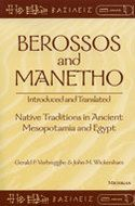 Book cover for 'Berossos and Manetho, Introduced and Translated: Native Traditions in Ancient Mesopotamia and Egypt