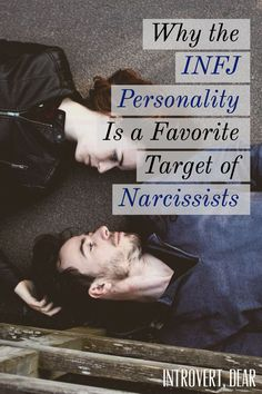The INFJ personality is often a favorite target of narcissists and other toxic people. Here's why, and how INFJs can break free from the narcissist's controlling grip. Personality Disorder Types, Introvert Personality, Narcissistic Personality Disorder, Psychology Facts Personality Types, Infj Traits, Infj Infp, Infj Mbti, Myers Briggs Infj, Psychology Memes