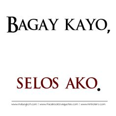 2014 tagalog quotes and selos quotes Love Sayings, Love Song Quotes, Qoutes About Love, Love Quotes For Her, Quotes For Him, Filipino Quotes, Pinoy Quotes, Filipino Funny, Tagalog Quotes Hugot Funny