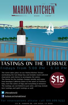 Experience a different winery every Friday at Marina Kitchen! Tastings on the Terrace are every Friday from 5 to 6pm. Taste hand-selected wines along with charcuterie and cheese. #sandiego