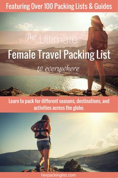 The Ultimate Female Packing List to Anywhere