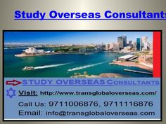 Study overseas Consultants in delhi  Transglobal Overseas provide highly ranked universities, NZ, Australia, UK, Canada has been considered one of the most successful country in terms of successful employment opportunities provided to its international students. It is an Abroad Education Consultants in Delhi, UK, Australia Government has always been supportive to Indian students and every year Scholarships are being provided to the students who genuinely wanted to study in NewZealand…