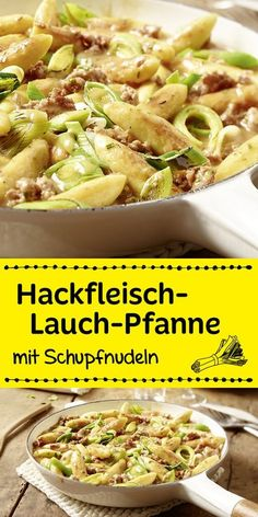 Hackfleisch-Lauch-Pfanne mit Schupfnudeln Minced meat, leeks, potato noodles and a wonderful spice make this recipe a delicious dinner in just 30 minutes. Pastas Recipes, Potato Recipes, Meat Recipes, Vegetarian Recipes, Healthy Recipes, Potato Noodles, Mince Meat, Food Porn, Food And Drink