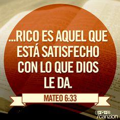 «Busquen el reino de Dios por encima de todo lo demás y lleven una vida justa, y él les dará todo lo que necesiten». —Mateo 6:33