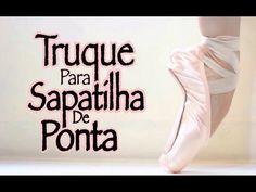 Truques para Sapatilha de Ponta #01. Pointe Shoe Tricks. - YouTube