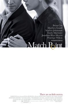 """Match Point"" (2005). COUNTRY: United Kingdom. DIRECTOR: Woody Allen."