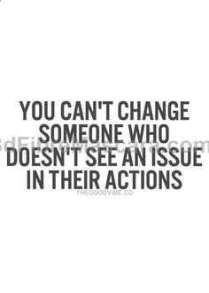 I dont want to change them. I want them to see there is something in themselves that they are doing AND CHANGE THEMSELVES! Im so tired of people who try to manipulate others #expartner #love #relationship #lovesick #advice #romance #partner #breakup #rekindle #spark
