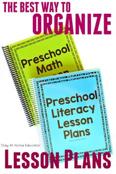 The best way to organize lesson plans for preschool literacy and math