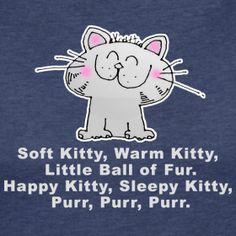 Sing Soft Kitty...