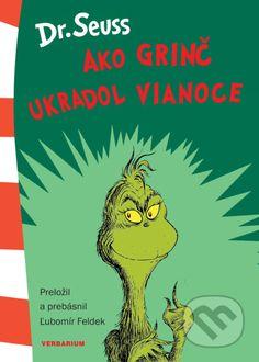 Kniha: Ako Grinč ukradol Vianoce (Dr. Seuss). Nakupujte knihy online vo vašom obľúbenom kníhkupectve Martinus! Grinch, Comic Books, Comics, Cartoons, Cartoons, Comic, Comic Book, Comics And Cartoons, Graphic Novels