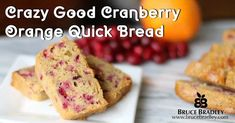 Over the years Cranberry Quick Bread has become a festive, holiday classic. In fact when I ran Pillsbury& and baking mix business, Cranberry Quick Bread sales were so important that they wer Cranberry Quick Bread, Sweet Bread, Christmas Baking, Fresh Fruit, Baking Soda, A Food, Food Processor Recipes, Orange, Breakfast