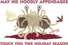 Great Spaghetti monster holiday