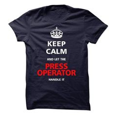 I am a Press Operator - #sweatshirt storage #sweatshirt fashion. LOWEST SHIPPING => https://www.sunfrog.com/LifeStyle/I-am-a-Press-Operator-16801005-Guys.html?68278