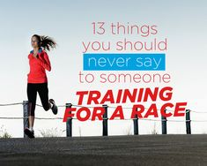 13 Things You Should Never Say to Someone Training for a Race I love the snappy comebacks it's what I think in my head, but don't say aloud! Running Humor, Running Motivation, Fitness Motivation Quotes, Funny Encouragement, Fitness Tips For Women, Womens Health Magazine, Home Exercise Routines, Health Tips, Women's Health