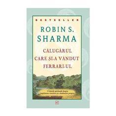 Călugărul care și-a Vândut Ferrari-ul Stephen Covey, Theodore Roosevelt, Dale Carnegie, Ferrari, Cover, Books, Reading, Libros, Book